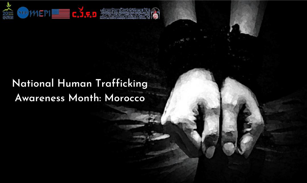 National Human Trafficking Awareness Month: Morocco